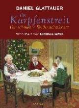 Glattauer, Daniel Der Karpfenstreit oder Die schnsten Weihnachtskrisen