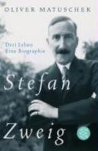 Matuschek, Oliver Stefan Zweig