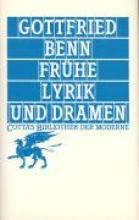 Benn, Gottfried Frühe Lyrik und Dramen