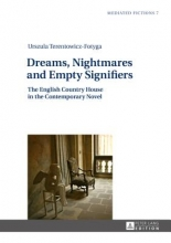 Terentowicz-fotyga, Urszula Dreams, Nightmares and Empty Signifiers
