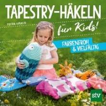 Giraud, Petra Tapestry-Häkeln für Kids