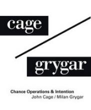 John Cage/Milan Grygar