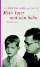 Fallada, Hans Mein Vater und sein Sohn