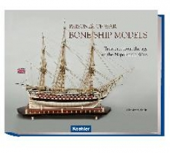 Stein, Manfred Prisoner of War - Bone Ship Models