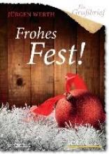 Werth, Jürgen Ein Grubrief - Frohes Fest! - 5 Stck