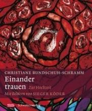 Bundschuh-Schramm, Christiane Einander trauen