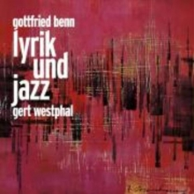 Benn, Gottfried Lyrik und Jazz