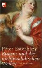 Esterhazy, Peter Rubens und die nichteuklidischen Weiber