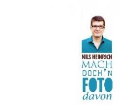 Heinrich, Nils Mach doch`n Foto davon