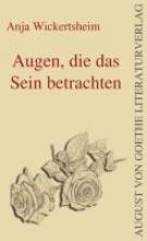 Wickertsheim, Anja Augen, die das Sein betrachten