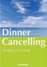 Leeb, Leopold,   Leeb, Ingrid Leeb, L: Dinner Cancelling