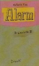Fian, Antonio Alarm
