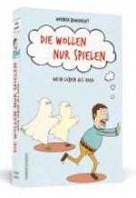 Bauknecht, Werner Die wollen nur spielen