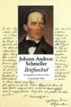 Johann Andreas Schmeller - Briefwechsel Band 2 - 1826-1852