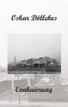 Döllekes, Oskar Evakuierung