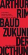 Rimbaud, Arthur Die Zukunft der Dichtung
