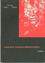 Trakl, Georg Gedichte vor dem Grossen Krieg