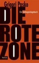 Pasko, Grigori Die Rote Zone