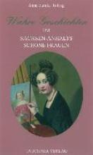 Röhrig, Anna Eunike Wahre Geschichten um Sachsen-Anhalts schöne Frauen