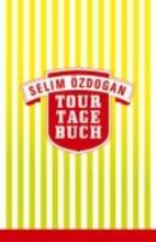 Özdogan, Selim Tourtagebuch