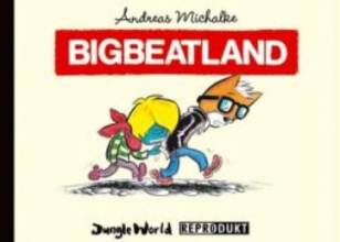 Michalke, Andreas Bigbeatland