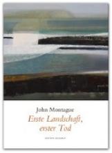 Montague, John Erste Landschaft, erster Tod