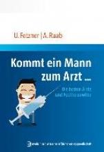 Fetzner, Ulrich Kommt ein Mann zum Arzt...