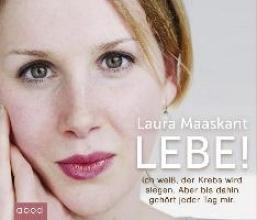 Maaskant, Laura Lebe!