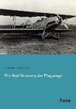 Vogelsang, C. Walther Die Stabilisierung der Flugzeuge