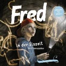Tetzner, Birge Fred 06. Fred in der Eiszeit