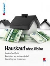 Gruber, Martin,   Bruckner, Erwin Hauskauf ohne Risiko