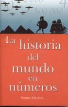 Marriot, Emma Historia del Mundo En Numeros