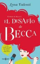 Valenti, Lena El desafío de Becca Becca`s Challenge