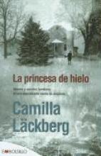 Lackberg, Camilla La Princesa de Hielo = Ice Princess