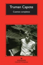 Capote, Truman Cuentos completos The Complete Stories