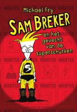 Michael Fry , Sam Breker en het gevecht van de superschurken