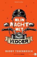 Buddy Tegenbosch , Mijn nacht met Vedder