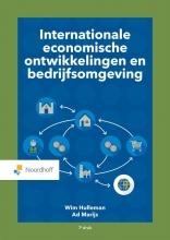 Ad Marijs Wim Holleman, Internationale economische ontwikkelingen en bedrijfsomgeving