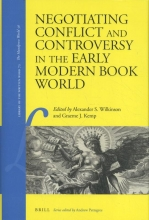 Negotiating Conflict and Controversy in the Early Modern Book World