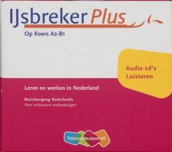 IJsbreker Plus Op Koers A2-B1 Luisteren