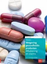 K. van Lessen Kloeke Teksten wetgeving gezondheidsproducten 2015