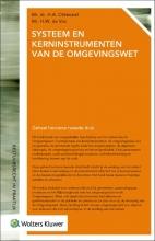 H.W. de Vos H.A. Oldenziel, Systeem en kerninstrumenten van de Omgevingswet