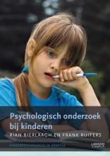 Frank Ruiters Rian Bierlaagh, Psychologisch onderzoek bij kinderen