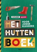 Susanne Roos , Het huttenboek voor jonge klussers