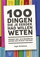 Inger Strietman , 100 dingen die je eerder had willen weten