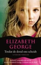 Elizabeth  George Inspecteur Lynley-mysterie 1 : Totdat de dood ons scheidt