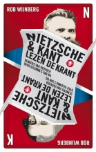 Rob  Wijnberg Nietzsche & Kant lezen de krant