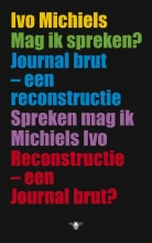 Michiels, Ivo Mag ik spreken?