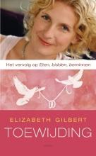 Elizabeth  Gilbert Toewijding