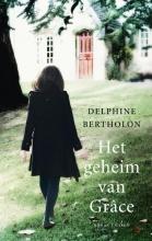 Bertholon, Delphine Het geheim van Grace